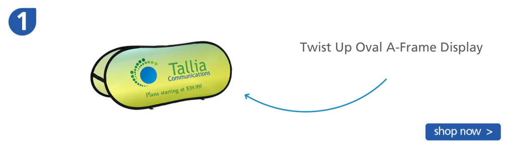 Number one: Twist-up A-frame display banner