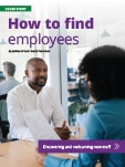 thumbnail of cover story: How to find employees