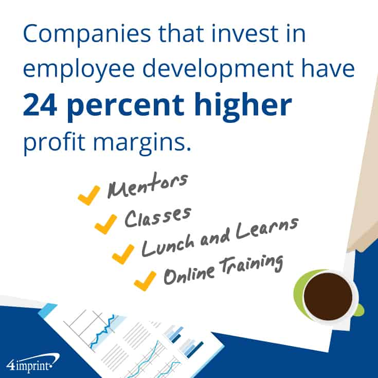 Companies that invest in employee development have 24 percent higher profit margins. Creative promotional products from 4imprint.