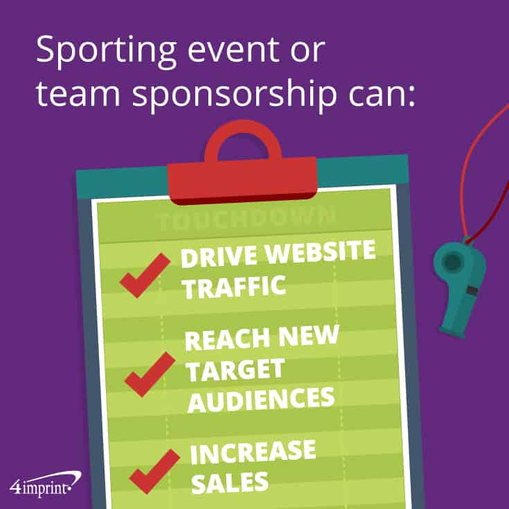 Sporting events or team sponsorships have multiple benefits.