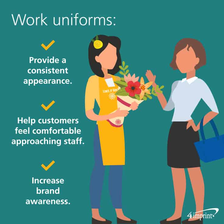 Work uniforms provide a consistent appearance, help customers feel comfortable approaching staff and increase brand awareness. Find promotional apparel at 4imprint.com