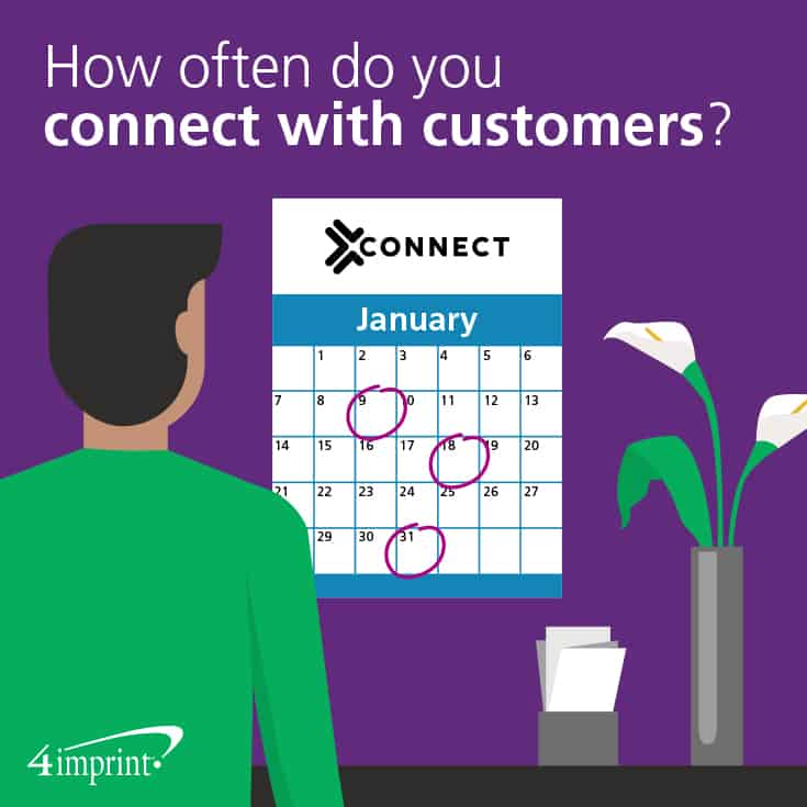 How often do you connect with customers?