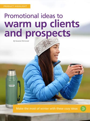 amplify promotional products magazine - Product Highlight Story - Promotional ideas to warm up clients and prospects