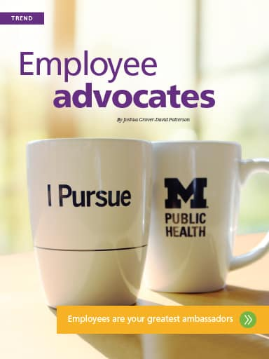 Trend story image: Employee advocates - employees are your greatest ambassadors
