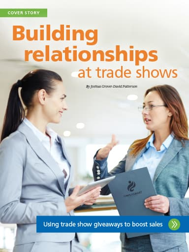 Cover Story Image: Building relationships at trade shows - using trade show giveaways to boost sales