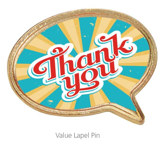 A Value Lapel Pin is a great employee recognition gift.
