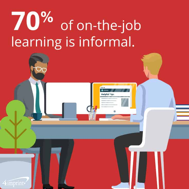 70% of on-the-job learning is informal. Don't forget to offer personal development gifts as they hone skills!