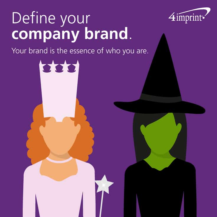 Define Your Company Brand—Your brand is the essence of who you are.