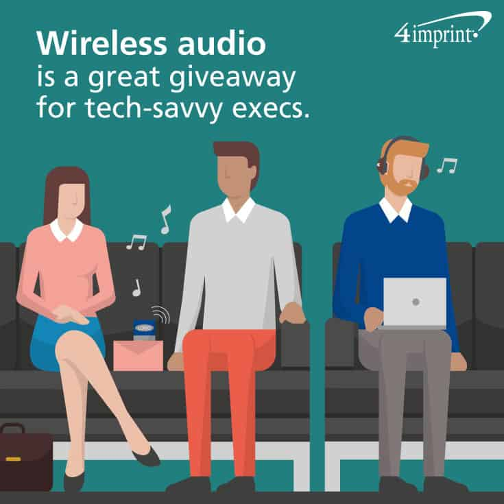Wireless audio is a great giveaway for tech-savvy execs. Find executive promotional products at 4imprint.com