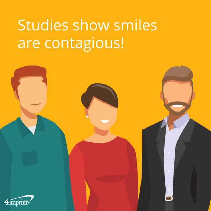 Studies show smiles are contagious! | 4imprint novelty giveaways.
