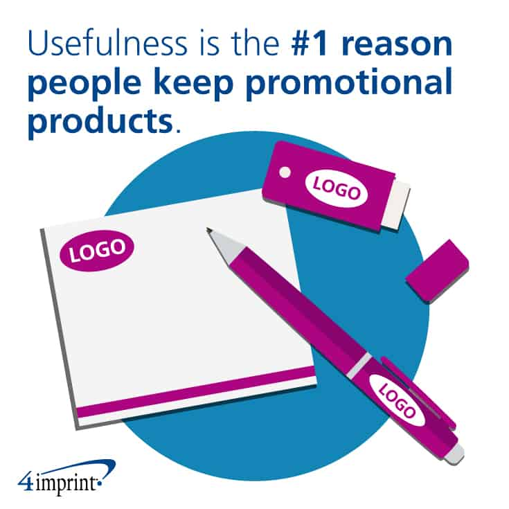 Why use promotional products? They're useful. Usefulness is the No.1 reason people keep promotional products.