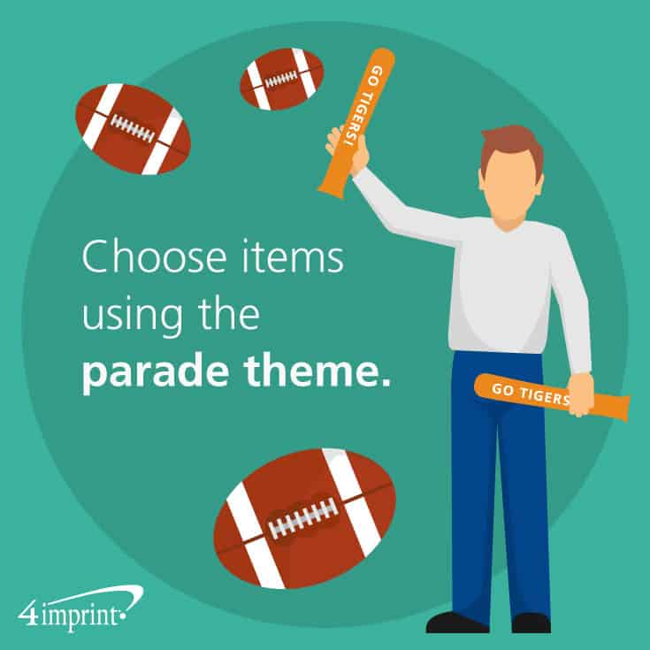 Choose items relevant to the theme of the parade.