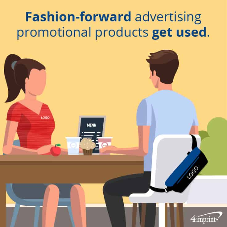 Fashion-forward advertising promotional products get used.